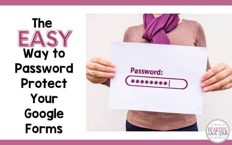password protect your google forms to keep student from getting into the assessment before you want them to.