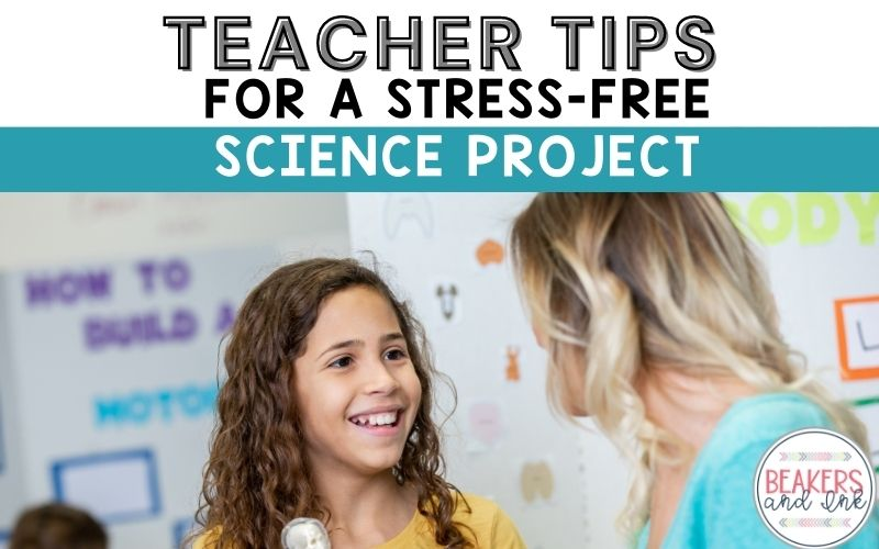 Science projects do not have to be stressful if you follow these simple tips.