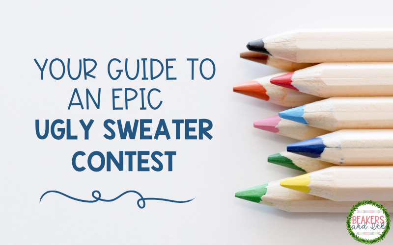 Your Guide to the Ugly Sweater Contest in the Classroom