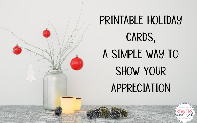 Printable Holiday Cards, A Simple Way to Show Your Appreciation
