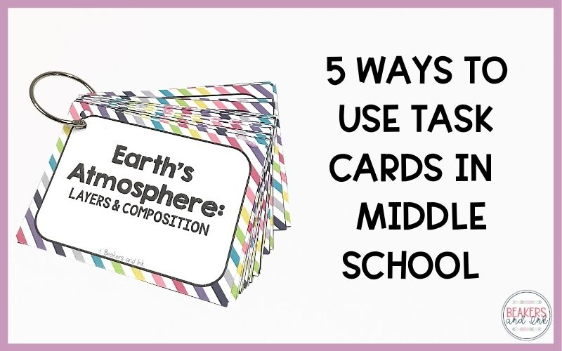 5 Ways to Use Task Cards in Middle School