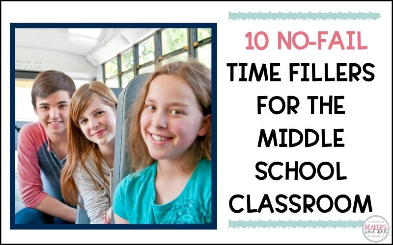 10 No-Fail Time Fillers for Middle School Classrooms